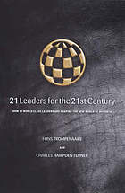 21 leaders for the 21st century : how innovative leaders manage in the digital age