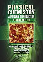 Physical chemistry : a modern introduction