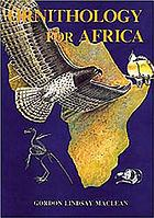 Ornithology for Africa : a text for users on the African continent
