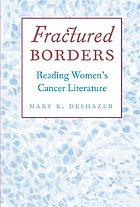 Fractured borders : reading women's cancer literature