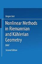 Nonlinear methods in Riemannian and Kählerian geometry : delivered at the German Mathematical Society Seminar in Düsseldorf in June, 1986