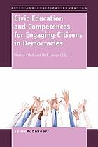 Civic education and competences for engaging citizens in democracies