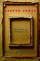 Jasper Johns : privileged information