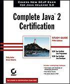 Complete Java 2 certification : study guide