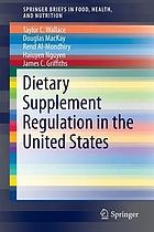 Dietary supplement regulation in the United States