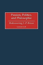 Passion, politics, and philosophie : rediscovering J.-P. Brissot