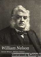 William Nelson, a memoir,