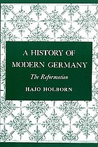 A history of modern Germany : the Reformation