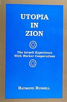 Utopia in Zion : the Israeli experience with worker cooperatives