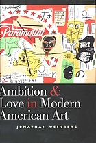 Ambition & love in modern American art