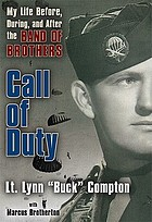 Call of duty : my life before, during, and after the Band of brothers