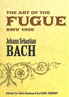 The art of the fugue : BWV 1080