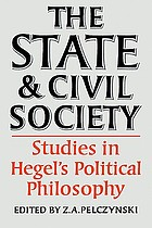 The State and civil society : studies in Hegel's political philosophy