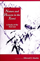 Nature and heaven in the Xunzi : a study of the Tian lun