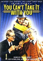 Frank Capra's you can't take it with you