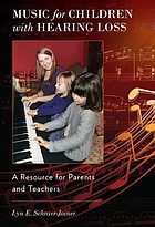 Music for children with hearing loss : a resource for parents and teachers