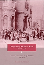 Bargaining with the state from afar : American citizenship in treaty port China, 1844-1942
