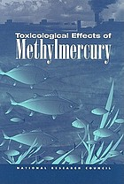 Toxicological Effects of Methylmercury.