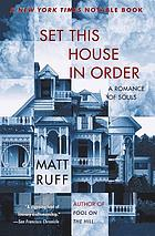 Set this house in order : a romance of souls