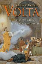 Volta : science and culture in the Age of Enlightenment