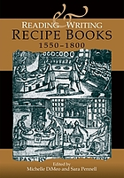 Reading and writing recipe books, 1550-1800
