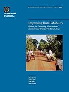 Improving rural mobility : options for developing motorized and nonmotorized transport in rural areas