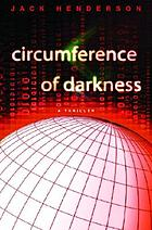 Circumference of darkness : a thriller