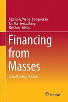 Financing from the Masses : crowdfunding in China
