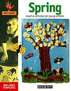 Tiny hands. Spring : creative activities for young children