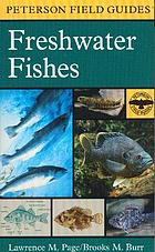 A field guide to freshwater fishes : North America north of Mexico