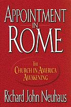 Appointment in Rome : the Church in America awakening