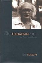 The last Canadian poet : an essay on Al Purdy