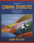 Learning disabilities : the interaction of students, and their environments
