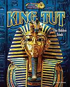 King Tut : the hidden tomb
