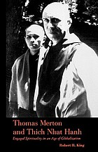 Thomas Merton and Thich Nhat Hanh : engaged spirituality in an age of globalization