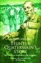 Hunter Quatermain's story : the uncollected adventures of Alan Quatermain