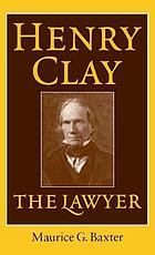 Henry Clay the lawyer