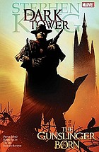 The dark tower. The gunslinger born