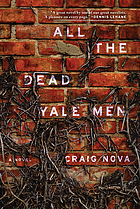 All the dead Yale men : a novel