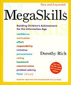 MegaSkills : building children's achievement for the information age