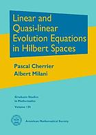 Linear and quasi-linear evolution equations in Hilbert spaces