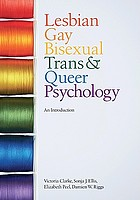 Lesbian, gay, bisexual, trans and queer psychology : an introduction