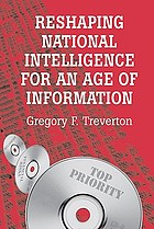 Reshaping national intelligence in an Age of Information