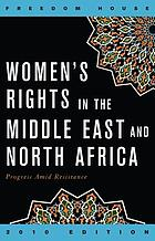 Women's rights in the Middle East and North Africa : progress amid resistance
