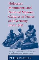 Holocaust monuments and national memory;france and germany since 1989.