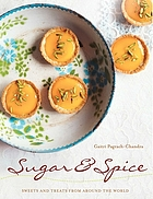 Sugar & spice : sweets and treats from around the world