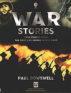 War stories : true stories from the first and second World Wars