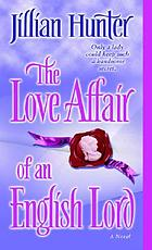 The love affair of an English lord : a novel