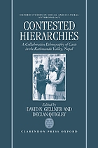 Contested hierarchies : a collaborative ethnography of caste among the Newars of the Kathmandu Valley, Nepal