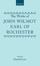 The works of John Wilmot, Earl of Rochester